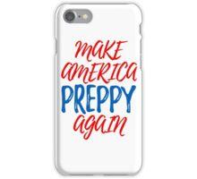 Make America Preppy Again iPhone Case/Skin