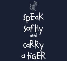 Speak Softly And Carry A Tiger Baby Tee