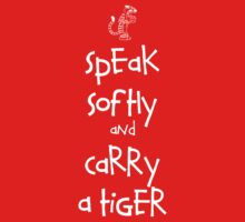 Speak Softly And Carry A Tiger Kids Clothes