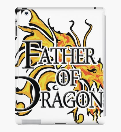 """Game of Thrones """"Father of Dragons"""" iPad Case/Skin"""