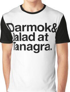 Darmok and Jalad at Tanagra. Graphic T-Shirt