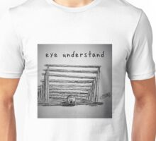 "PUN COMIC - ""EYE UNDER-STAND"" Unisex T-Shirt"