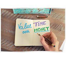 Handwritten text Value Time Over Money Poster