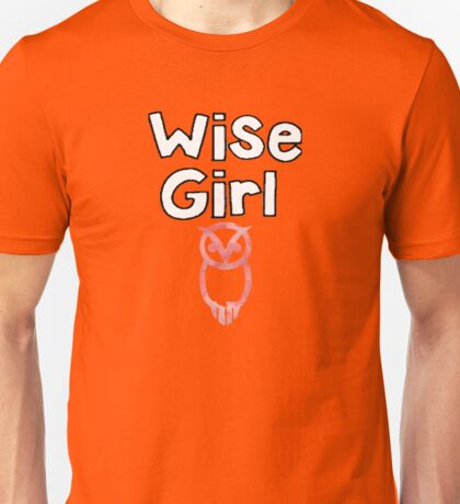 wise girl Unisex T-Shirt