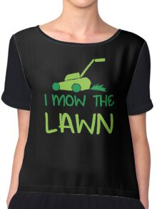 i mow the lawn Chiffon Top