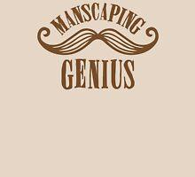 manscaping genius Unisex T-Shirt