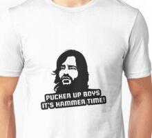 Pucker Up Boys It's Hammer Time! Unisex T-Shirt