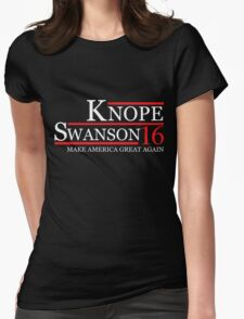 KNOPE SWANSON 2016 for President T-Shirt Womens Fitted T-Shirt