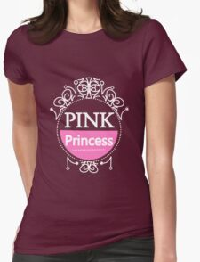 Pretty In Pink Cute Girly Pink Princess  Womens Fitted T-Shirt