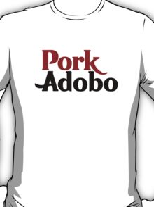 Pork Adobo T-Shirt