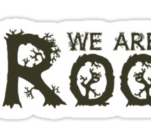 We are Groot V02 (LOOK IN THE 'O's!) Sticker