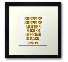 McGregor - Surprise Surprise - UFC202 Framed Print