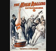 Performing Arts Posters The High Rollers Extravaganza Co 2759 Unisex T-Shirt
