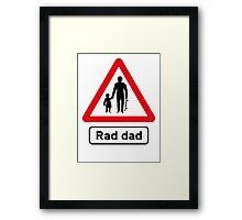 Skateboard Rad Dad Road Sign Framed Print