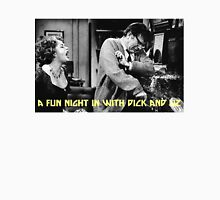 A Fun Night in with Dick and Liz Unisex T-Shirt