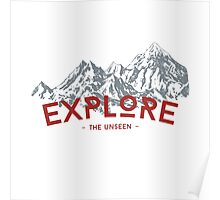 EXPLORE THE UNSEEN Poster