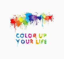 color up your life  Unisex T-Shirt