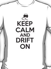 Keep calm and drift on T-Shirt