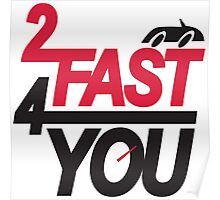 2 fast 4 you Poster