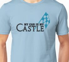 My car is my castle Unisex T-Shirt
