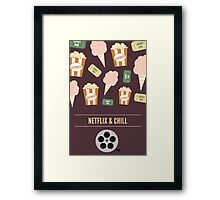 Netflix & Chill Framed Print