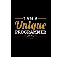 programmer : i am a unique programmer Photographic Print