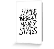 Made of Stars Greeting Card