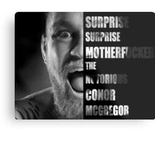 'SURPRISE SURPRISE MOTHERFUCKER' - Conor McGregor  Metal Print