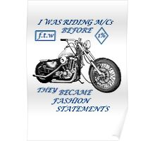 Motorcycle fashion statement  Blue n  Poster