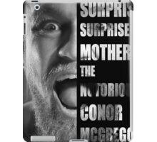 'SURPRISE SURPRISE MOTHERFUCKER' - Conor McGregor  iPad Case/Skin
