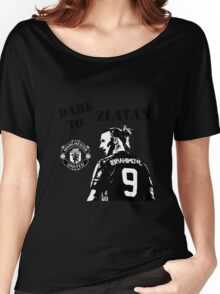 Zlatan Ibrahimovic - Dare to Zlatan - Manchester United Women's Relaxed Fit T-Shirt
