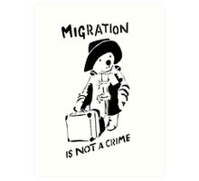 Migration Is Not A Crime - Banksy Art Print
