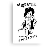 Migration Is Not A Crime - Banksy Canvas Print