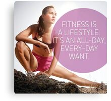 Fitness Is A Lifestyle Canvas Print