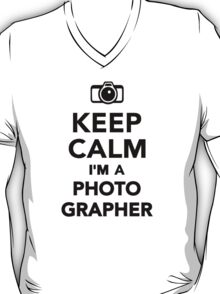 Keep calm I'm a Photographer T-Shirt