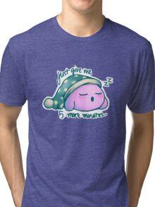 Kirby- 5 More Minutes Tri-blend T-Shirt