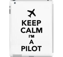 Keep calm I'm a Pilot iPad Case/Skin