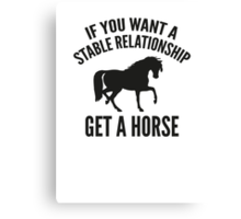 Get A Horse Canvas Print
