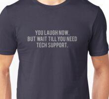 Technical Support Unisex T-Shirt