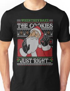 When They Bake The Cookies Just Right... Unisex T-Shirt
