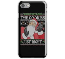 When They Bake The Cookies Just Right... iPhone Case/Skin