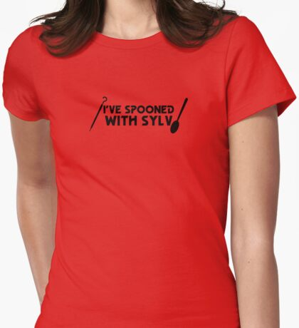 I've Spooned With Sylv! Womens Fitted T-Shirt