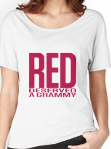 Red Deserved a Grammy Women's Relaxed Fit T-Shirt