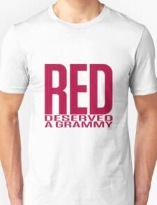 Red Deserved a Grammy Unisex T-Shirt
