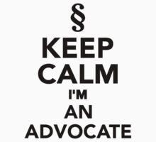 Keep calm I'm an advocat by Designzz