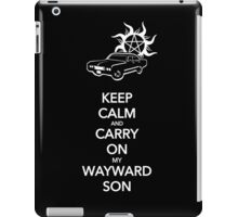 Keep Calm and Carry On My Wayward Son iPad Case/Skin