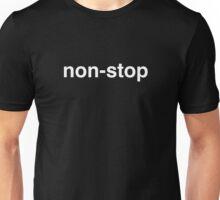 Non-Stop White Font Unisex T-Shirt