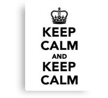 Keep calm and keep calm Canvas Print
