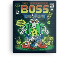 The Horrible Boss Metal Print