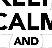 Keep calm and play Lacrosse Sticker